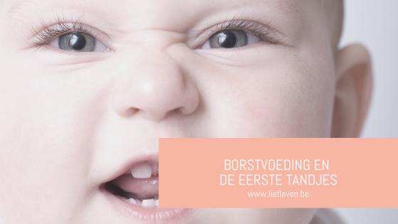 De eerste tandjes en Borstvoeding